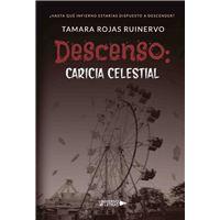 Descenso: Caricia Celestial