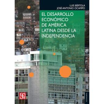 Desarrollo económico de América Latina desde la independencia