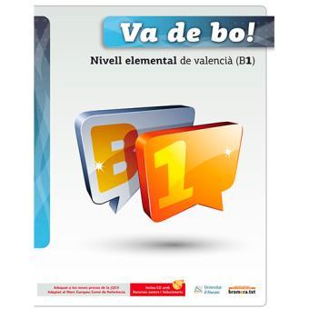 Va de bo! Nivell elemental de valencià B1 + CD