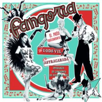 El paso trascendental del Vodevil a la Astracanada (Ed. Super Deluxe)
