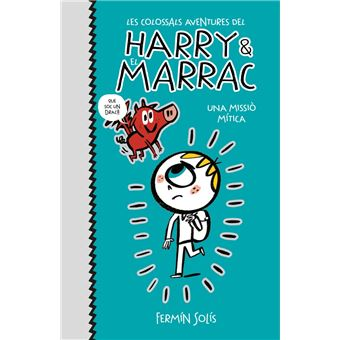 Les colossals aventures de Harry & El Marrac Vol 1 - Una missiò mítica