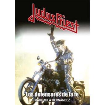 Judas Priest. Los defensores de la fe
