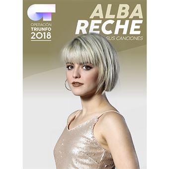 Operación Triunfo 2018 Alba Reche Sus canciones