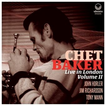 Chet Baker Live In London Vol 2 - 2 CDs