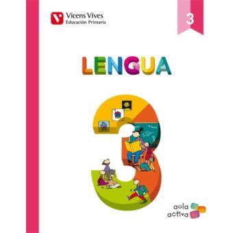 Lengua 3 (3.1-3.2-3.3) Aula Activa