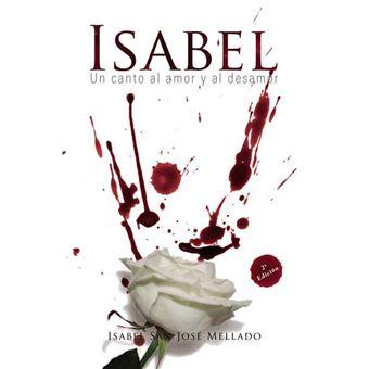 ISABEL, Un canto al amor y al desamor