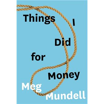 Things I Did for Money