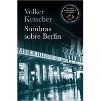 Sombras sobre Berlín - Detective Gereon Rath 1
