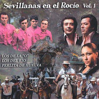 Sevillanas en El Rocío Vol 1