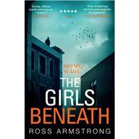 The Girls Beneath (A Tom Mondrian Story)