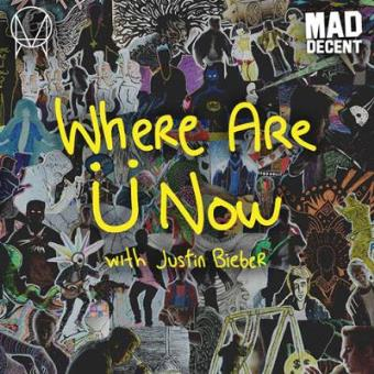 Skrillex and Diplo. Where Are Ü Now with Justin Bieber - Vinilo