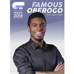 Operación Triunfo 2018 Famous Oberogo Sus canciones