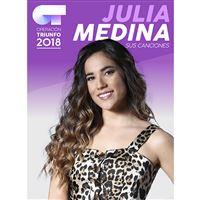 Operación Triunfo 2018 Julia Medina Sus canciones