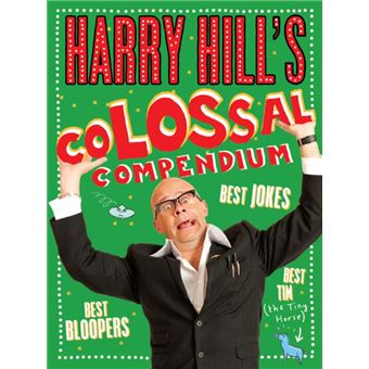 Harry Hill's Colossal Compendium
