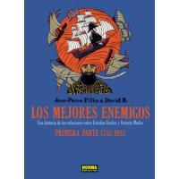 Los mejores enemigos 1. Una historia de las relaciones entre Estados Unidos y Oriente Medio. 1783-1953