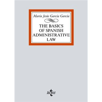 The basics of Spanish Administrative Law