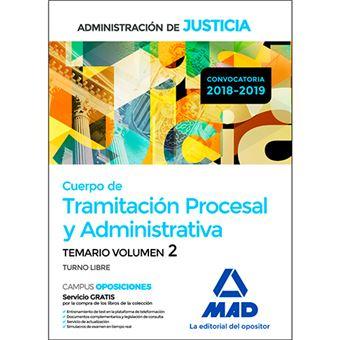 Cuerpo de Tramitación Procesal y Administrativa (Turno Libre) de la Administración de Justicia - Temario volumen 2