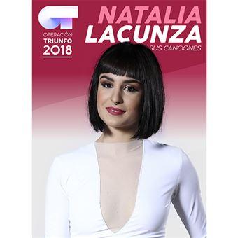 Operación Triunfo 2018 Natalia Lacunza Sus canciones