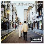(What's The Story) Morning Glory? (Edición vinilo remasterizado)