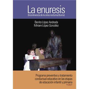 La Enuresis - Incontinencia de la orina nocturna / diurna