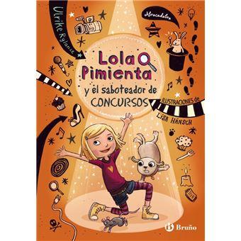 Lola pimienta 3: y el saboteador de concursos