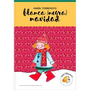 María Terremoto 3: Blanca (negra) Navidad