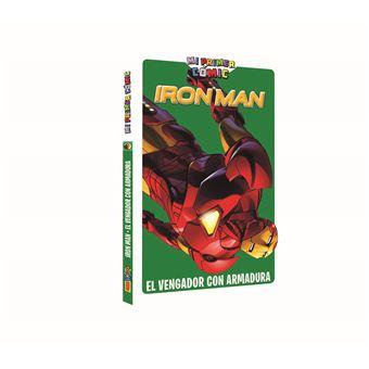 Mi primer cómic: Iron Man. El vengador con armadura