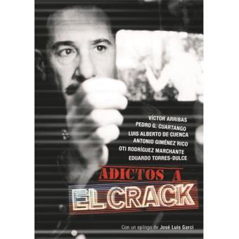 """Adictos a """"El Crack"""""""