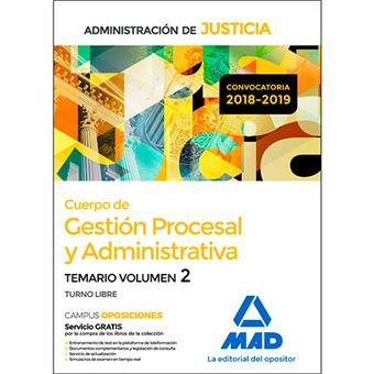 Cuerpo de Gestión Procesal y Administrativa de la Administración de Justicia (Turno Libre) - Temario volumen 2