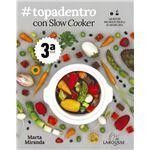 #topadentro con slow cooker