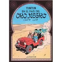 Las aventuras de Tintín 14. Tintín en el país del Oro Negro