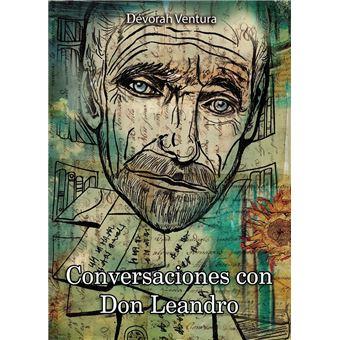 Conversaciones con Don Leandro