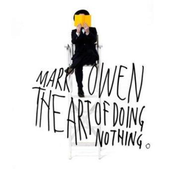 The Art Of Doing Nothing (Edición Deluxe)