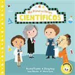 Mis Primeros Héroes. Científicos (Libro de cartón) (Mis Primeros Héroes)