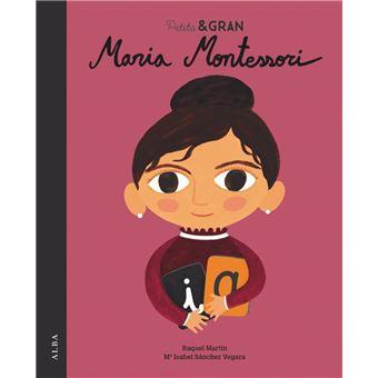 Petita I Gran - Maria Montessori