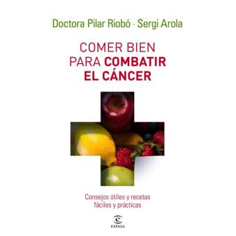 Comer bien para combatir el cancer