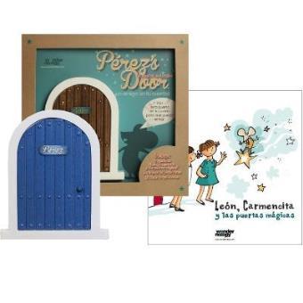 La puerta del ratoncito Pérez (Perez's door Azul) y el cuento León, Carmencita y las puertas mágicas