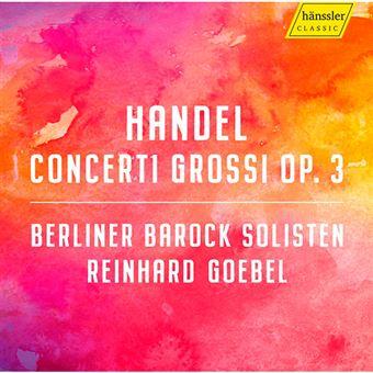 Georg Friedrich Haendel - Concerti Grossi