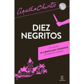 Diez negritos - Agatha Christie -5% en libros | FNAC