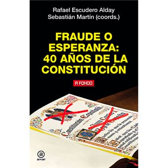 Fraude o esperanza - 40 años de la Constitución