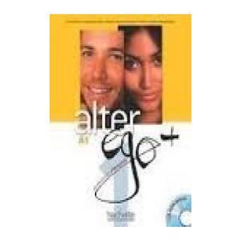 Alter ego + 1. Méthode de français A1 + CD