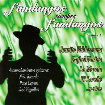 Fandangos siempre fandangos Vol 2