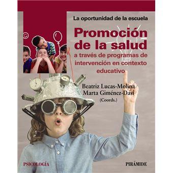 Promoción de la salud a través de programas de intervención en contexto educativo