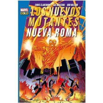Los Nuevos Mutantes. Nueva Roma