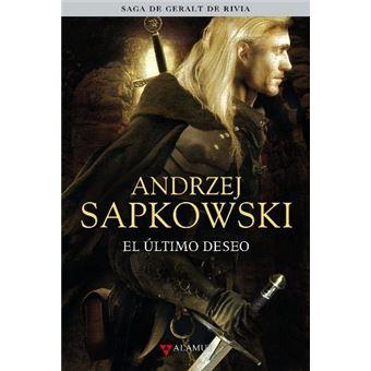 La saga de Geralt de Rivia 1 - El último deseo