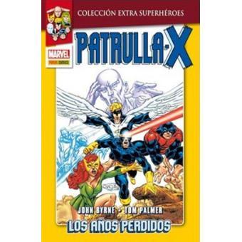 Patrulla X 1. Los años perdidos. Colección Extra Superhéroes