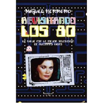 Revisitando los 80