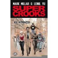Super crooks 1. El atraco