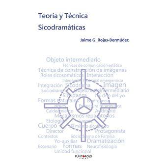 Teoría y técnica sicodramáticas