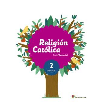 Religión Católica Serie Manantial 2 Primaria - -5% en